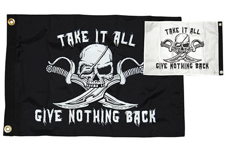Take It All Give Nothing Back Flag